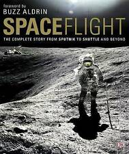 Spaceflight: The Complete Story from Sputnik to Shuttle - and Beyond-ExLibrary