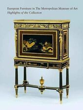 Highlights of the European Furniture Collection (Metropolitan Museum of Art