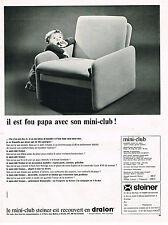 PUBLICITE ADVERTISING 025  1967  STEINER  le fauteuil mini-club
