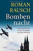 Bombennacht: Die letzten 24 Stunden des alten Würzb... | Buch | Zustand sehr gut