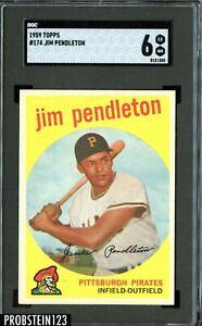 1959 Topps #174 Jim Pendleton Pittsburgh Pirates SGC 6 EX-NM