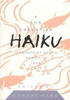 The Essential Haiku  by Robert Hass (1995, Paperback)