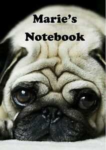 Pug Cute Printed Personalised Notebook A5 Custom Picture Animal Name!