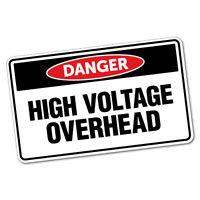 Danger High Voltage Overhead Sticker Decal Safety Sign Car Vinyl #6420ST