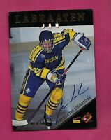 RARE TEAM SWEDEN JAN LABRAATEN  AUTOGRAPH CARD (INV# A327)