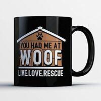 Dog Rescue Coffee Mug - Had Me At Woo - Funny 11 oz Black Ceramic Tea Cup - Cute