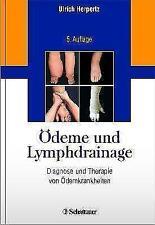 Ödeme und Lymphdrainage von Ulrich Herpertz (2010, Gebunden)