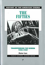 The Fifties: Transforming the screen, 1950-1959 (History of American Cinema, vol