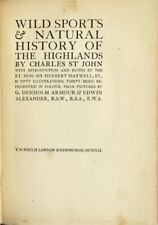 Charles St John / Wild sports & natural history of the highlands .. 1st ed 1919
