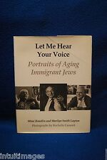 LET ME HEAR YOUR VOICE, Portraits Immigrant Jews SIGNED BOOK by Handlin & Layton