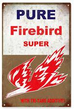 Pure Firebird Super Gasoline With Tri-Tane Additives Motor Oil Sign