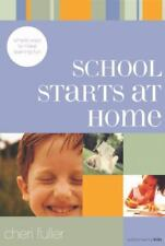 School Starts at Home: Simple Ways to Make Learning Fun (School Savvy Kids) by F