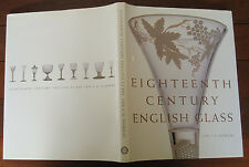 Eighteenth Century English Glass by Ian J.D. Murray - 2003 - 1st Edition