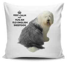 Keep Calm And Hug An Old English Sheepdog Cushion Cover - 40cm x 40cm Brand New