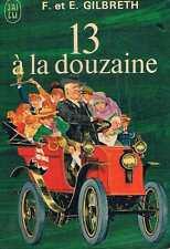 13 A La Douzaine   F Et E Gilbreth   J'ai Lu