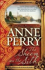 NEW - The Sheen on the Silk: A Novel by Perry, Anne