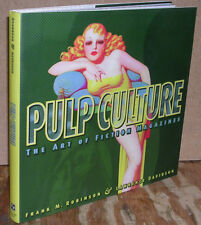 Pulp Culture: The Art of Fiction Magazines by Frank M. Robinson-First Edition/DJ