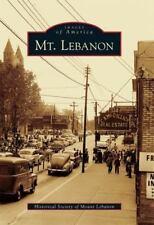 Mt. Lebanon by Historical Society of Mount Lebanon (2011, Paperback)