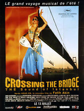 Affiche 120x160cm CROSSING THE BRIDGE /THE SOUND OF ISTANBUL 2005 Akın NEUVE