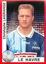Christophe Lagrange Le Havre AC France FOOTBALL autocollant sticker CARD IMAGE
