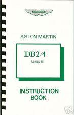 ASTON MARTIN DB2/4 MARK III INSTRUCTION BOOK NEW