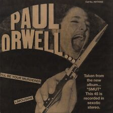 "PAUL ORWELL I'll Be Your Murderer vinyl 7"" garage punk psych 250-copies"