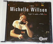 MICHELLE WILLSON - Tryin' To Make A Little Love PROMO CD