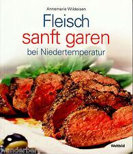 """Annemarie Wildeisen - """" FLEISCH sanft garen bei Niedertemperatur """" (2008) - tb"""