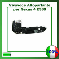 CASSA SUONERIA RINGER LG NEXUS 4 E960 VIVAVOCE BUZZER ALTOPARLANTE