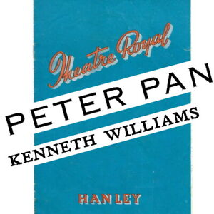 1953 Kenneth Williams Peter Pan theatre programme Theatre Royal Hanley