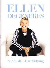 """ELLEN DEGENERES - SERIOUSLY ... I'M KIDDING - """"NICE THINGS ELLEN SAYS ABOUT YOU"""""""