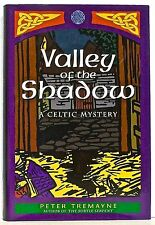 PETER TREMAYNE—VALLEY OF THE SHADOW; A Celtic Mystery —St. Martins (March, 2000)