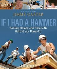 If I Had a Hammer: Building Homes and Hope with Habitat for Humanity - Good - Ru