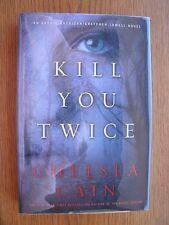Chelsea Cain Kill You Twice 1st Ed HC SIGNED New