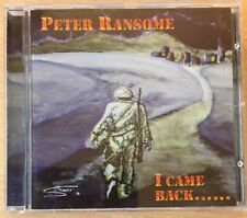 Peter Ransome - I Came Back ... - RARE VGC CD Limited Ed 1st press FAST UK POST