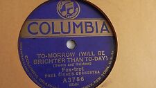 Paul Giese's Orchestra - 78rpm single 10-inch – Columbia #A-3756 To-Morrow