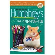 Humphrey's Book of Fun Fun Fun by Betty G. Birney c2013, NEW Paperback