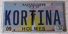 Mississippi 2012 VANITY License Plate KORTINA
