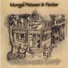 MUNGAL PATASAR & PANTAR CALEBASSE CAFE CD NEW FREE UK POST