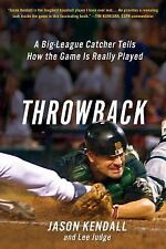 Throwback : A Big-League Catcher Tells How the Game Is Really Played