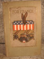 FOR FRANCE  old book in support of France during WWI various artists and authors