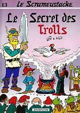LE SCRAMEUSTACHE n°13 par GOS. Dupuis 1984. E.O. Neuf !