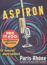 Publicité Paris-Rhône ASPIRON  aspirateur vintage print ad  1959 -3h
