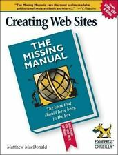 NEW - Creating Web Sites: The Missing Manual by MacDonald, Matthew