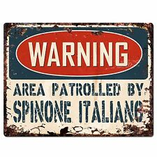Pp2467 Warning Area Patrolled By Spinone Italiano Plate Chic Sign Home Decor