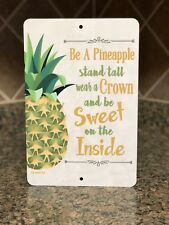 Pineapple Sign- Kitchen Decor - Home Decor - Metal Fruit Sign - Pineapple Quote