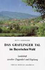 BETTY OBERHOFER - DAS GRAFLINGER TAL IM BAYERISCHEN WALD