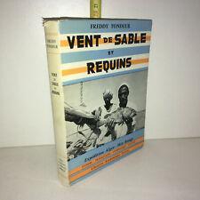 Freddy Tondeur [dédicace] VENT DE SABLE ET REQUINS 1958 Alger Mer rouge YY-13031