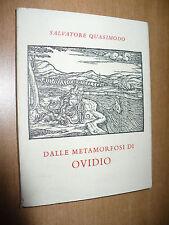 SALVATORE QUASIMODO DALLE METAMORFOSI DI OVIDIO 1959 EDIZ.NUMERATA SCHWIEILLER