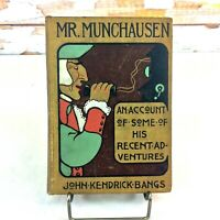 Baron Munchausen Recent Adventures 1st Edition 1901 Book HC John Kendrick Bangs